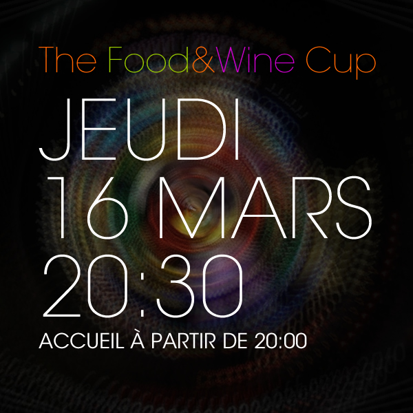 The Food and WIne Cup 2017, le challenge gourmand.